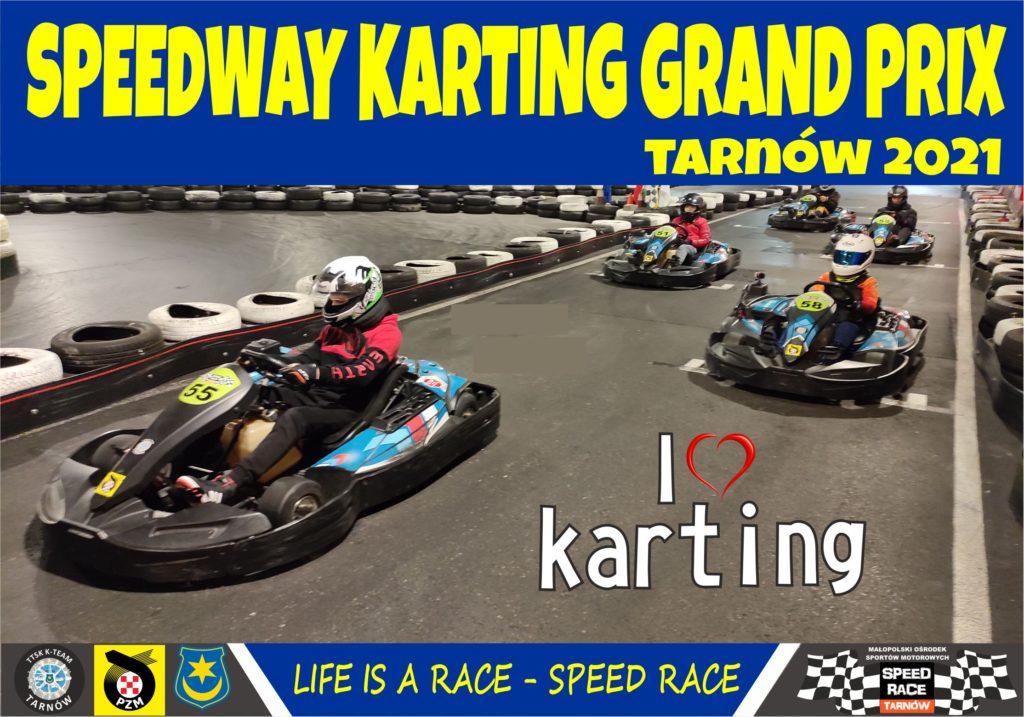 Zawody kartingowe z cyklu Speedway Karting Grand Prix Tarnów 2021 na start!